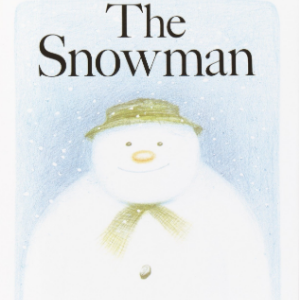 The Snowman Top 25 Amazing Wordless Picture Books