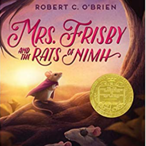 Mrs. Frisby and the Rats of Nimh (Aladdin Fantasy) 20 Most Interesting Fifth Grade Books